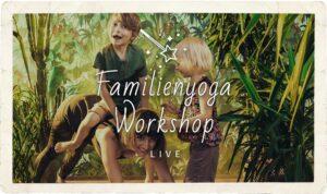 Familienyoga Workshop in Wien