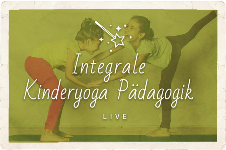 23.8.2021 – Start integrale Kinderyoga Pädagogik