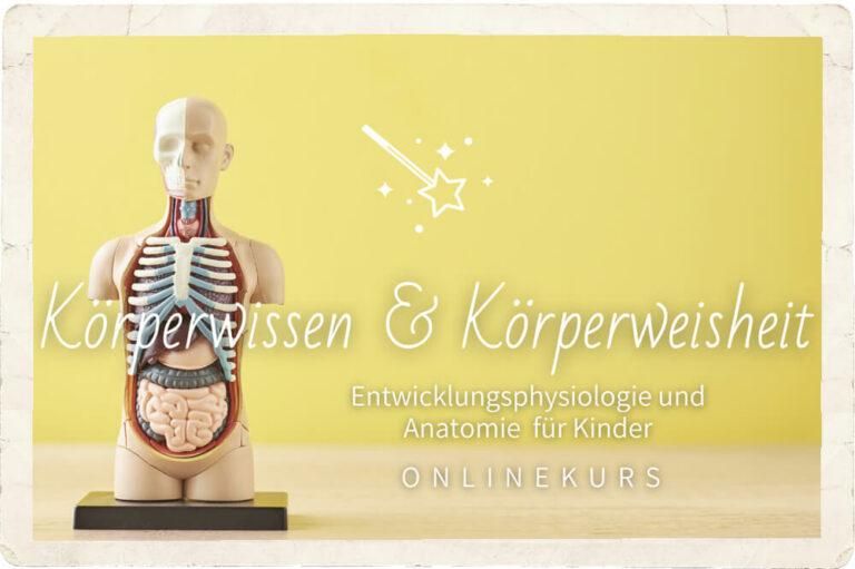 """17.4.2021 – Start Online-Workshop """"Körperwissen & Körperweisheit"""""""