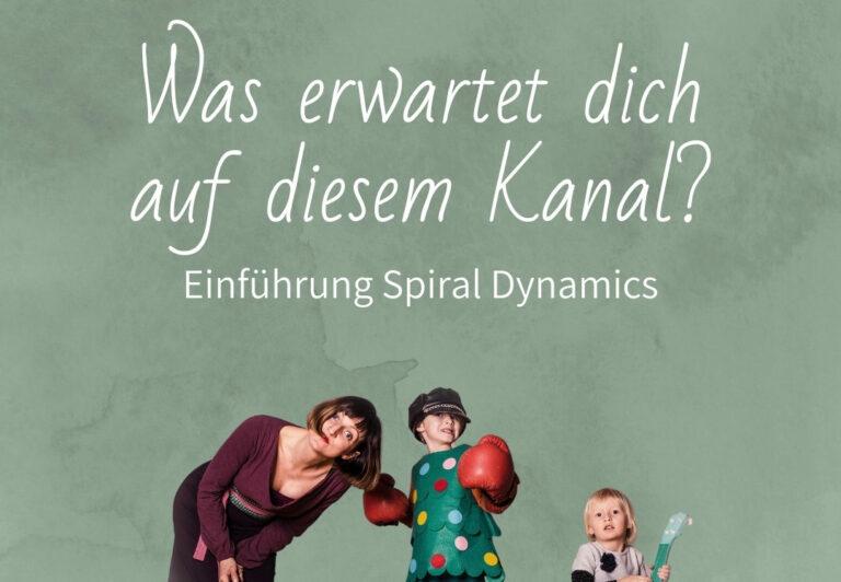 Podcast Episode 1: Einführung Spiral Dynamics