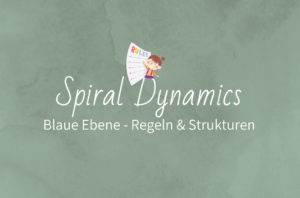 Spiral Dynamics Ebene blau