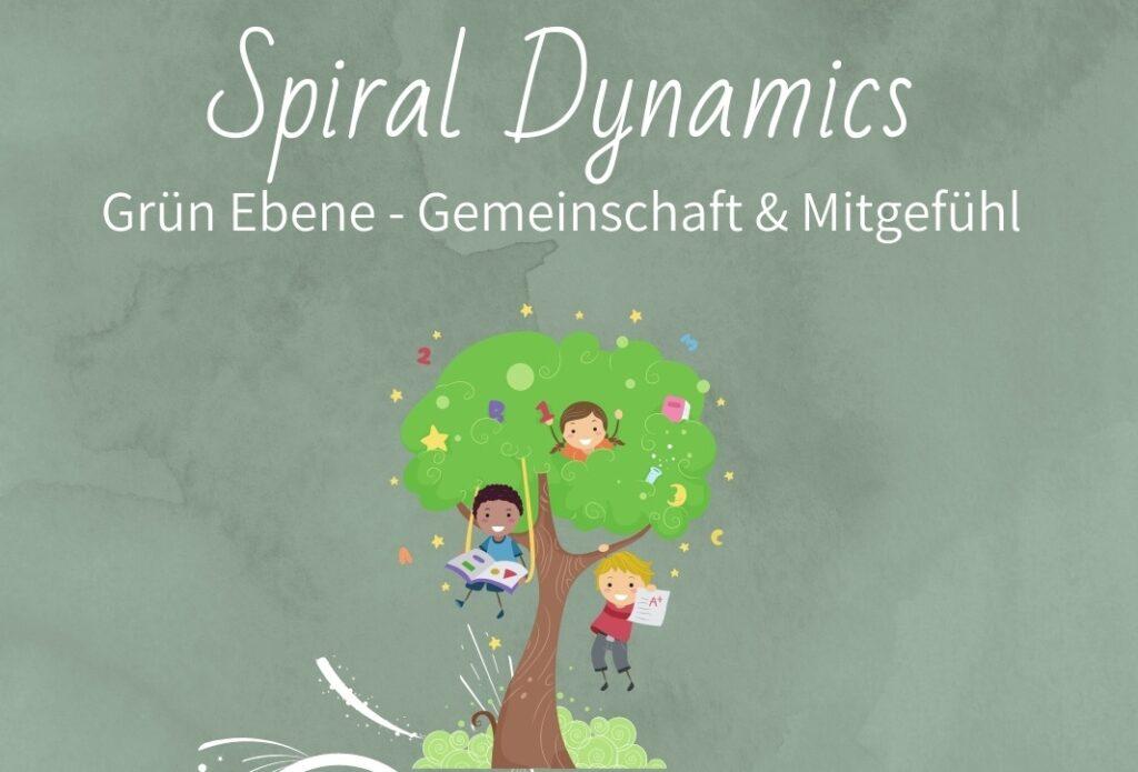 Spiral Dynamics Ebene Grün