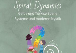 Spiral Dynamics Ebene gelb