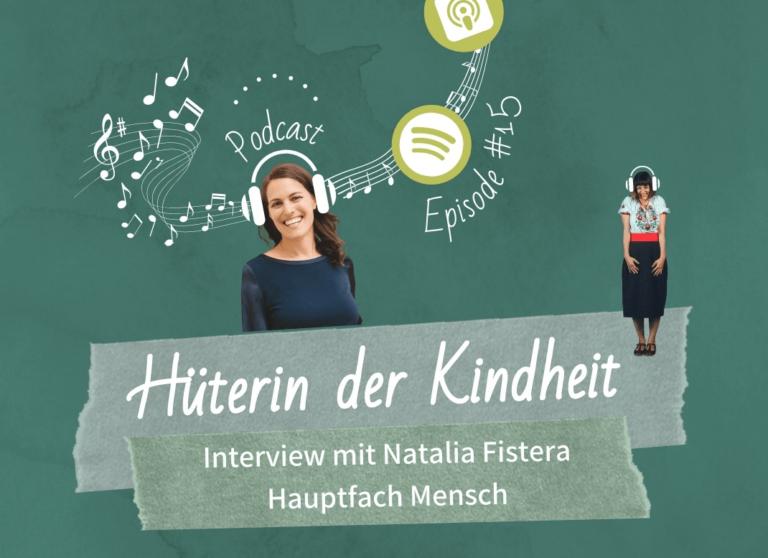 Podcast Episode 15: Hauptfach Mensch – Interview mit Natalia