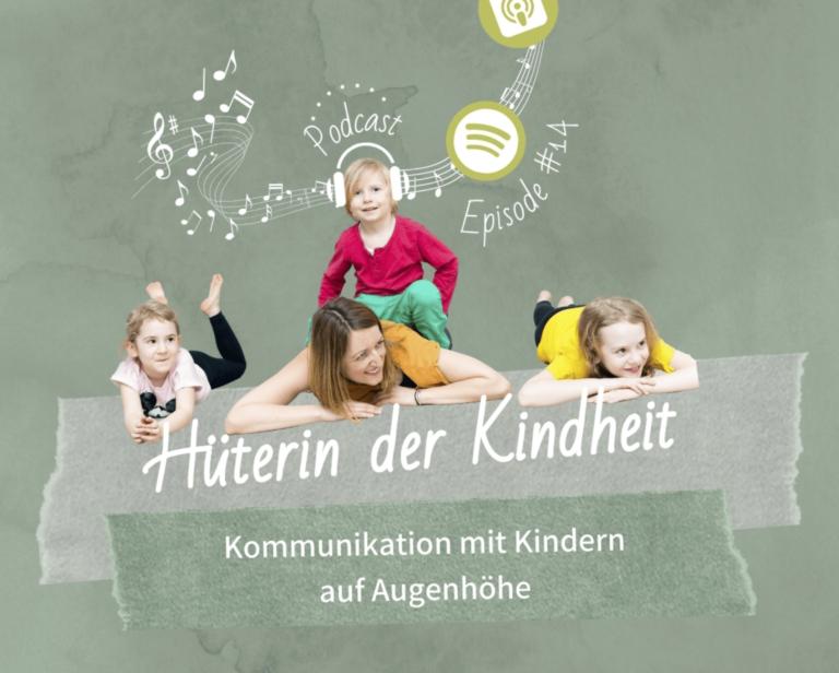 Podcast Episode 14: Kommunikation mit Kindern