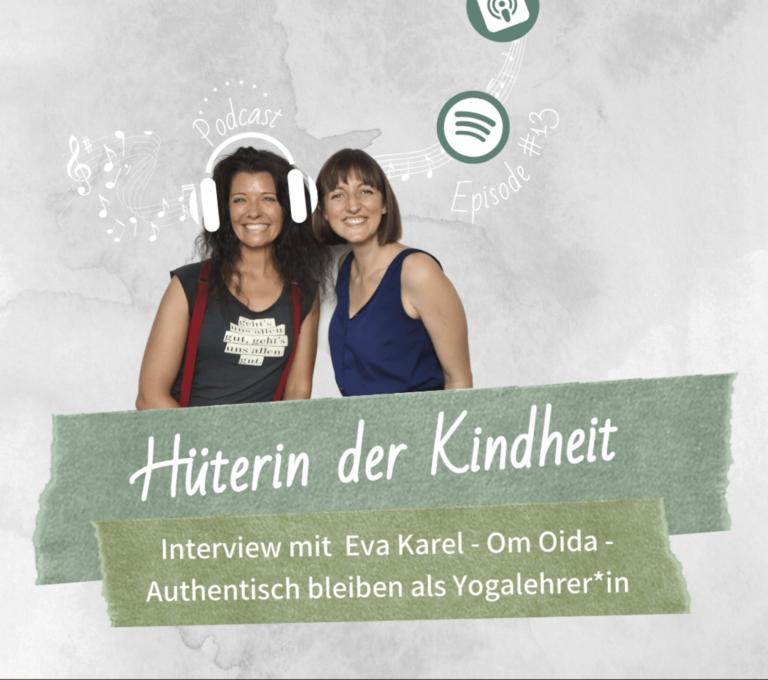 Podcast Episode 13: Interview Eva Karel – Om Oida – Authentisch bleiben als Yogalehrer*in