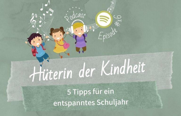 Podcast Episode 16: Tipps für ein entspanntes Schuljahr
