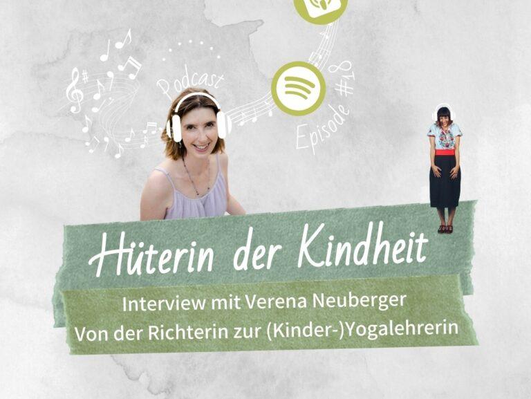 Podcast Episode 18: Interview mit Verena Neuberger – Von der Richterin zur (Kinder-)Yogalehrerin